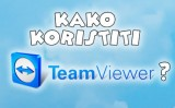 Kako koristiti TeamViewer?