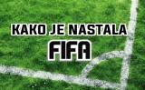 Kako je nastala igra Fifa?