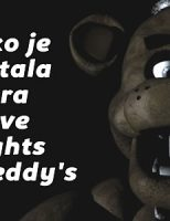 Kako je nastala igra Five Nights at Freddy's?